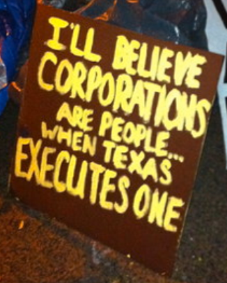 Corporations Are People, Texas Execute