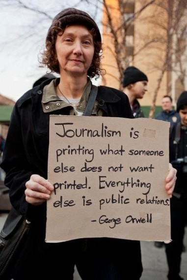 Orwell Quotation on Journalism and Public Relations