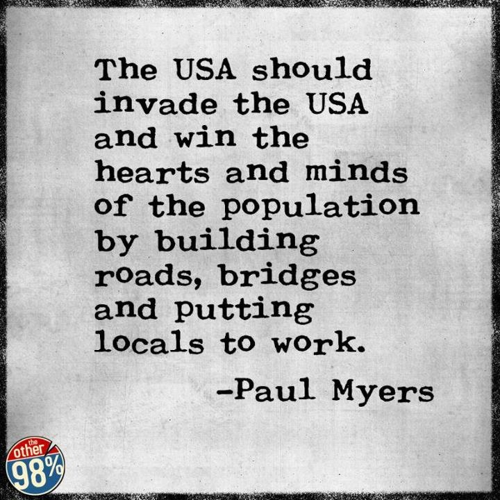 Paul Myers Quotation USA Invade USA