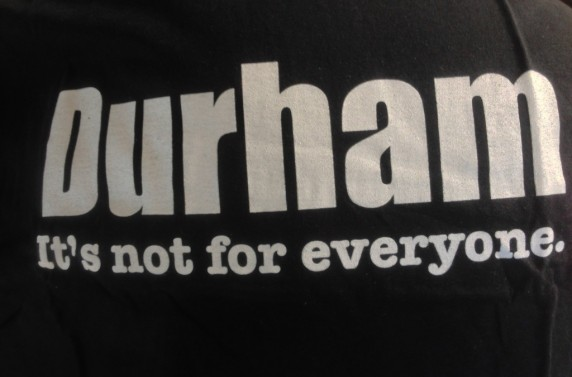 Durham - It's Not For Everyone T-shirt