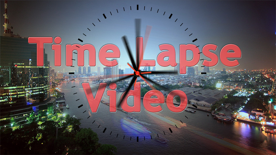 My Time Lapse Video Gallery